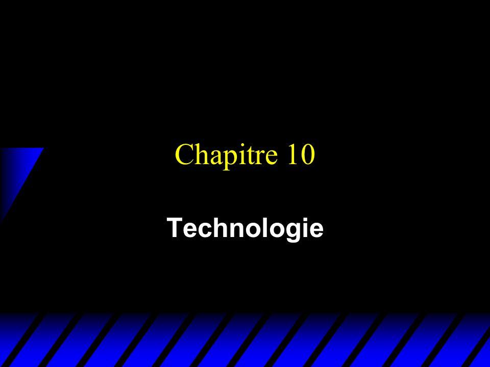 Chapitre 10 Technologie