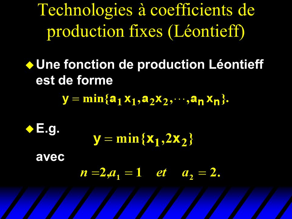 Technologies à coefficients de production fixes (Léontieff)