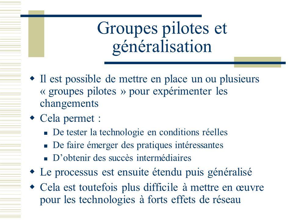 Groupes pilotes et généralisation