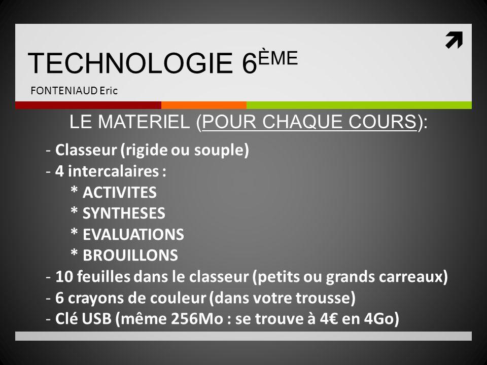 LE MATERIEL (POUR CHAQUE COURS):