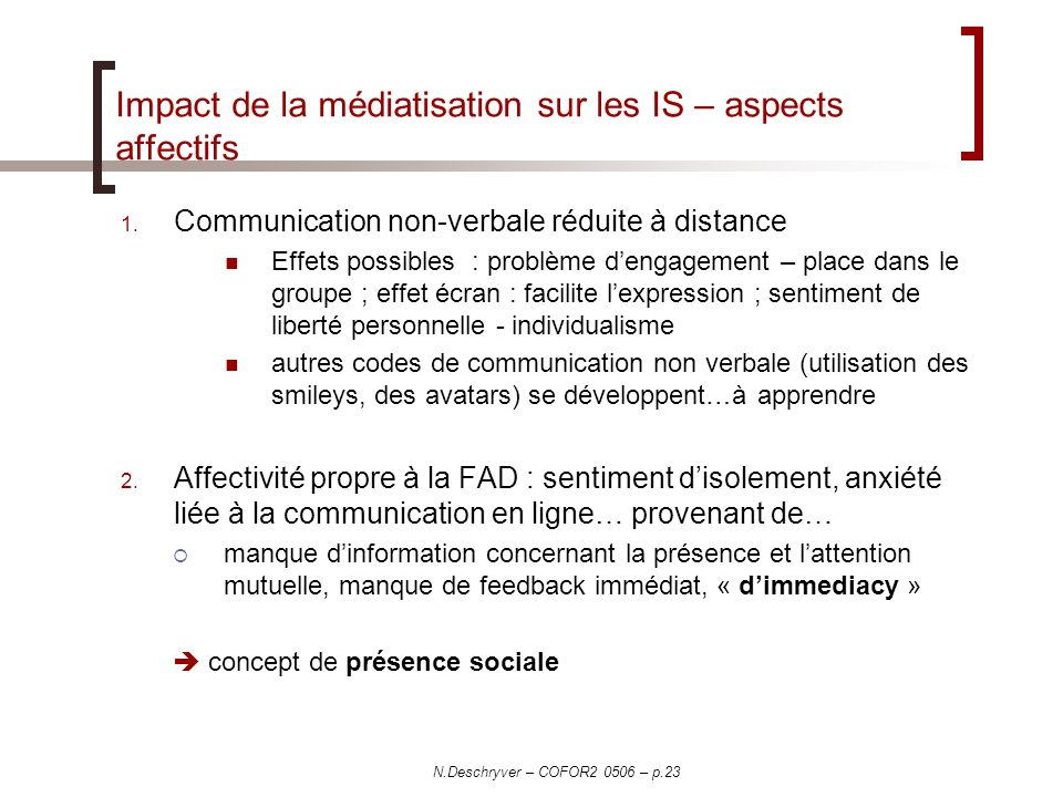 Impact de la médiatisation sur les IS – aspects affectifs