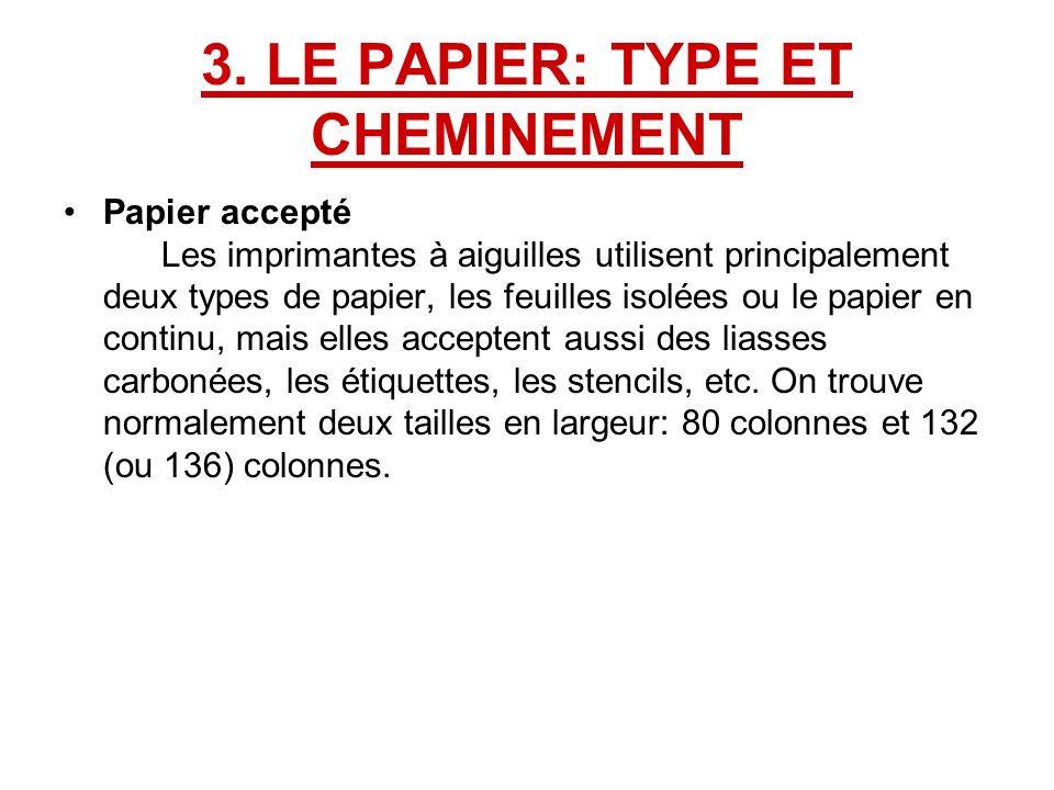 3. LE PAPIER: TYPE ET CHEMINEMENT