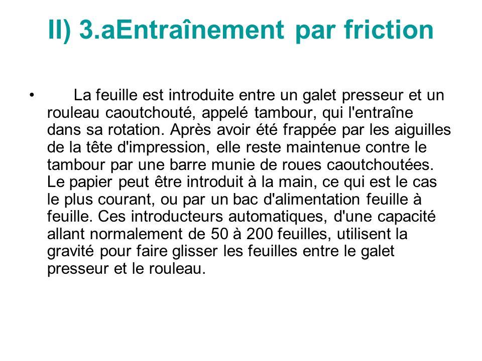 II) 3.aEntraînement par friction