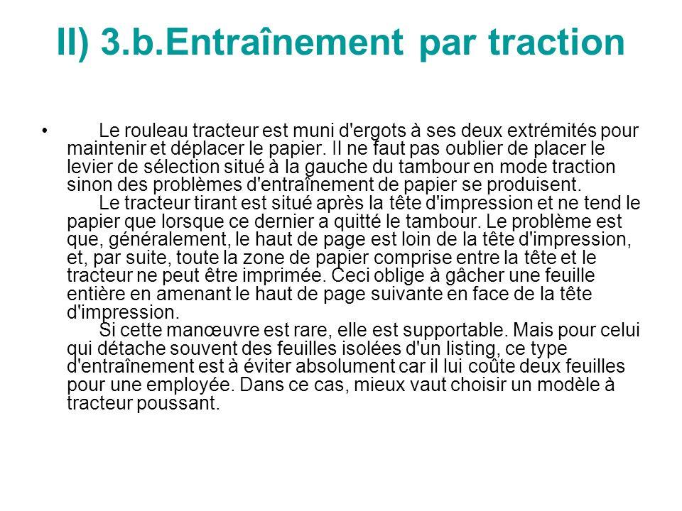 II) 3.b.Entraînement par traction