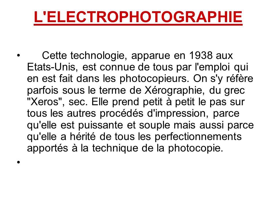 L ELECTROPHOTOGRAPHIE