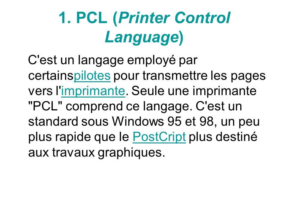 1. PCL (Printer Control Language)