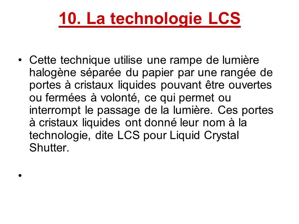 10. La technologie LCS