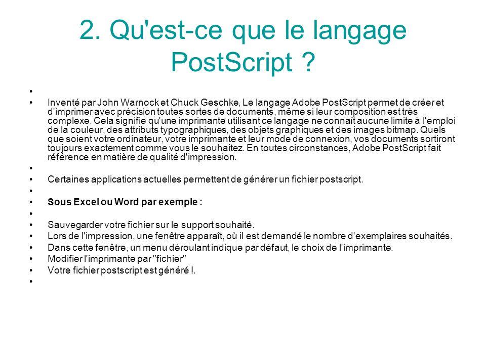 2. Qu est-ce que le langage PostScript