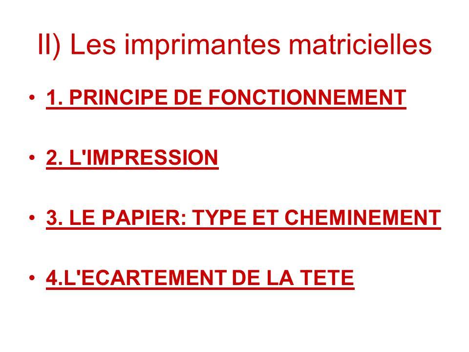 II) Les imprimantes matricielles