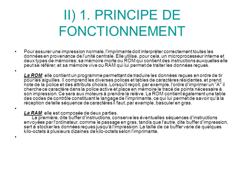 II) 1. PRINCIPE DE FONCTIONNEMENT