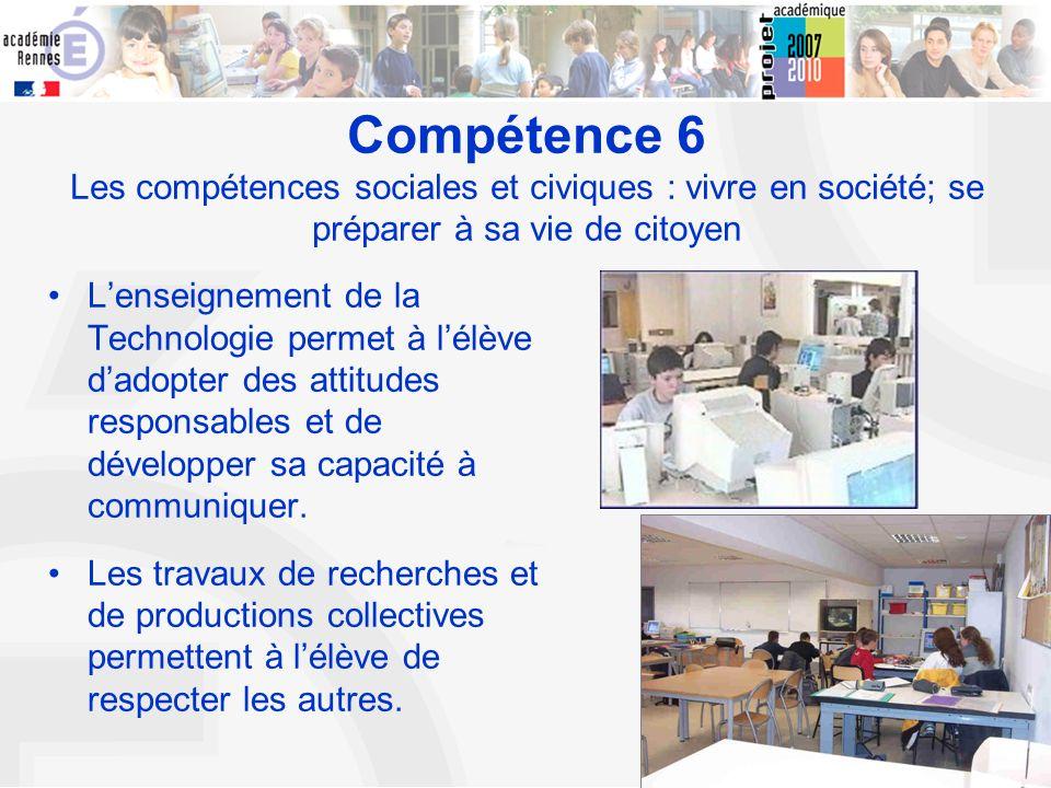Compétence 6 Les compétences sociales et civiques : vivre en société; se préparer à sa vie de citoyen