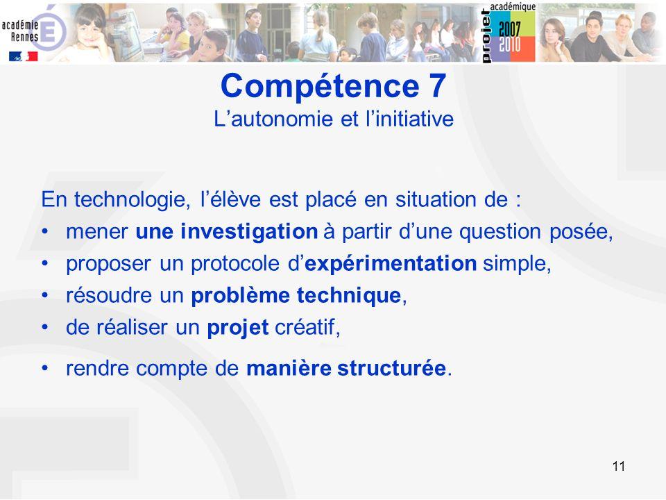 Compétence 7 L'autonomie et l'initiative