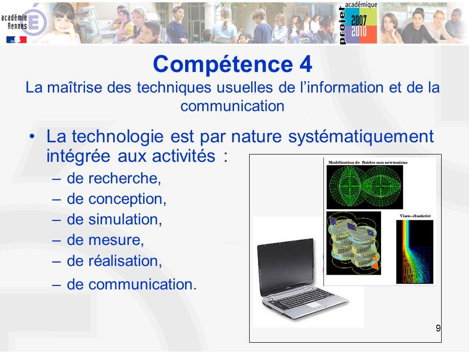 Compétence 4 La maîtrise des techniques usuelles de l'information et de la communication