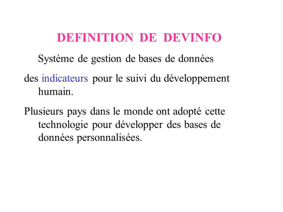 DEFINITION DE DEVINFO Système de gestion de bases de données