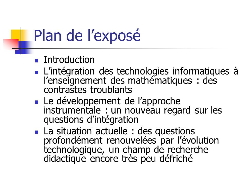 Plan de l'exposé Introduction