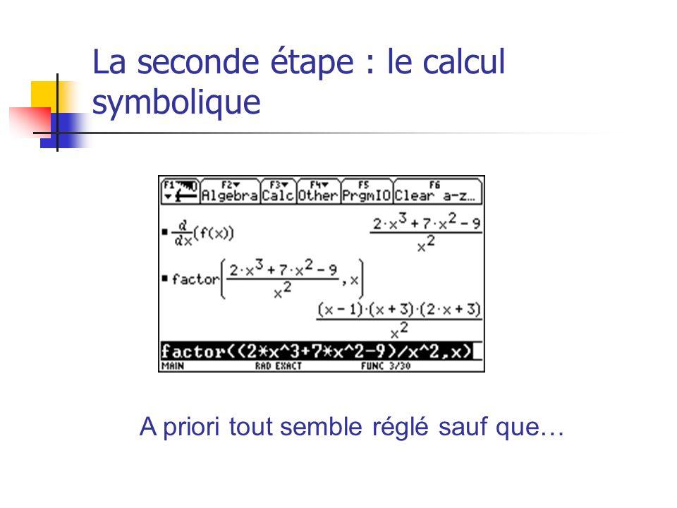 La seconde étape : le calcul symbolique