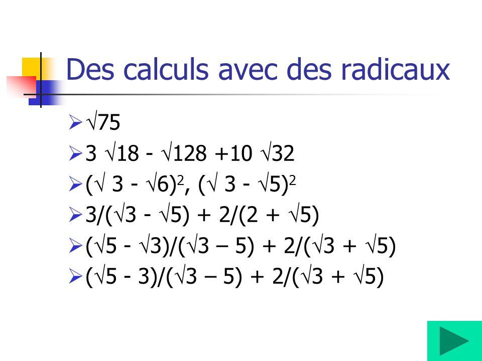 Des calculs avec des radicaux