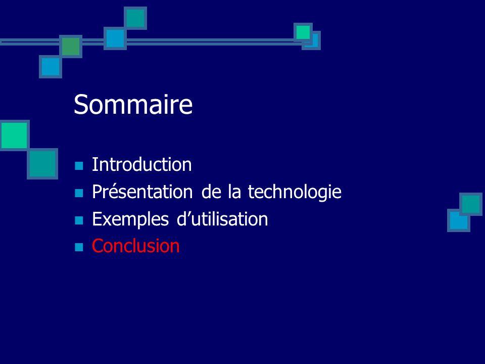 Sommaire Introduction Présentation de la technologie