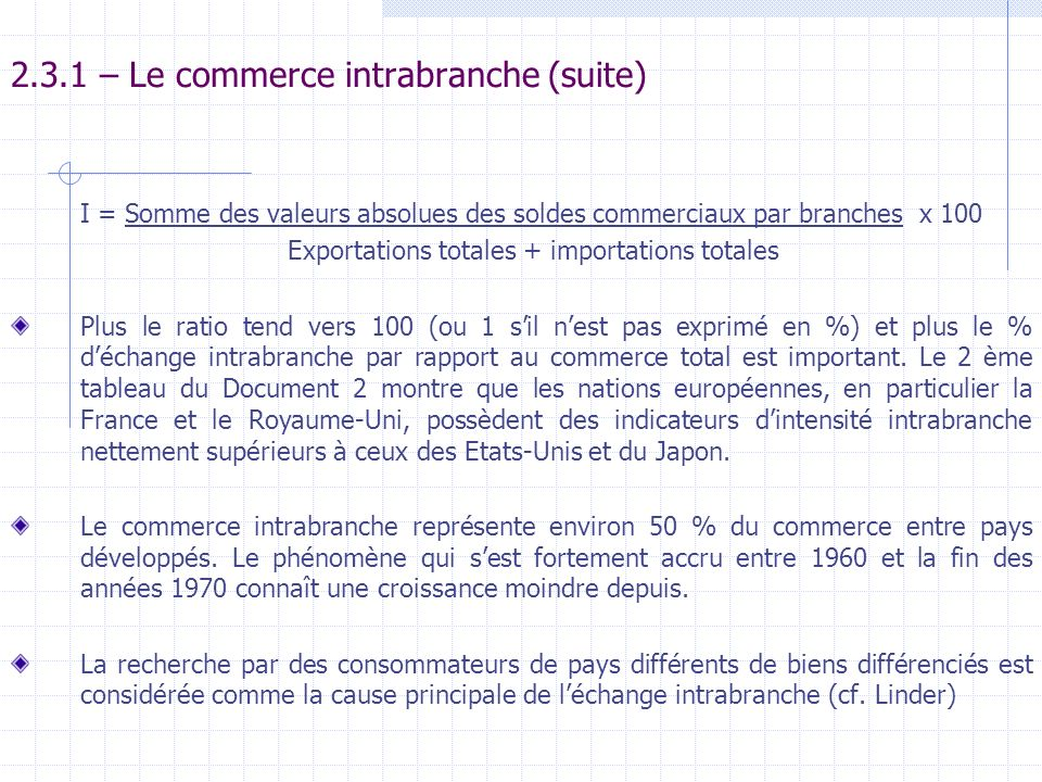 2.3.1 – Le commerce intrabranche (suite)