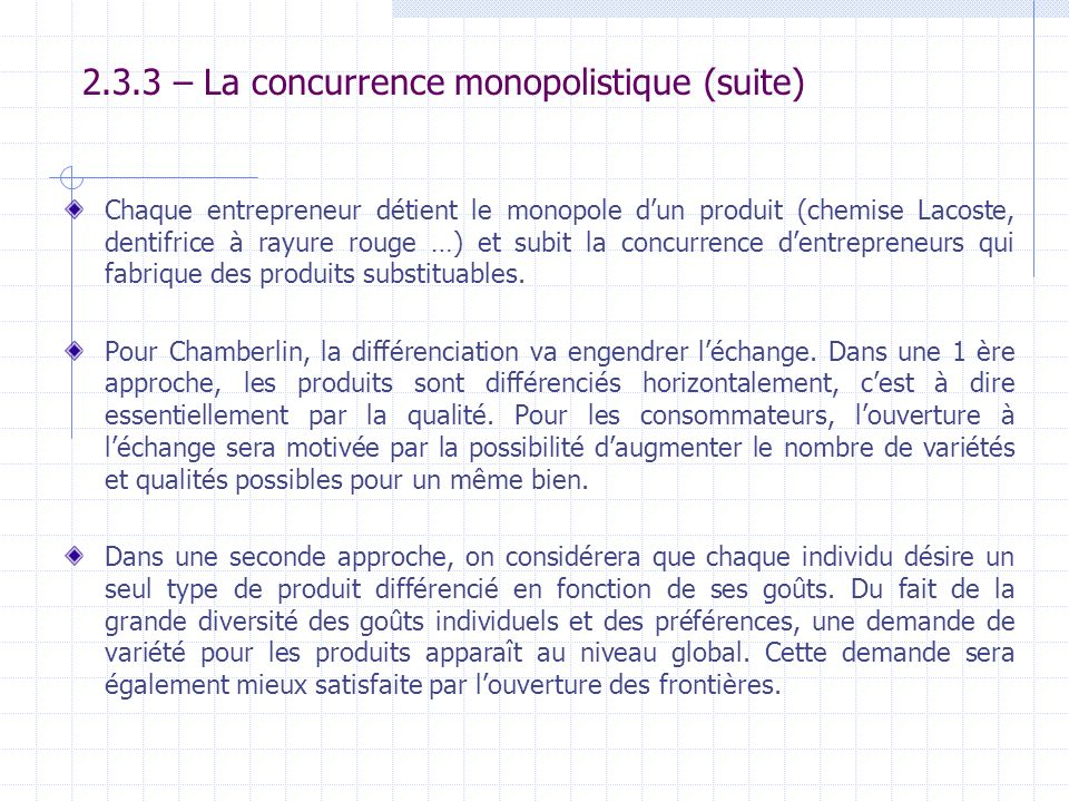 2.3.3 – La concurrence monopolistique (suite)