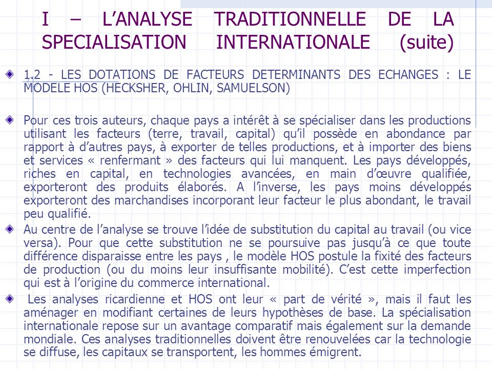 I – L'ANALYSE TRADITIONNELLE DE LA SPECIALISATION INTERNATIONALE (suite)