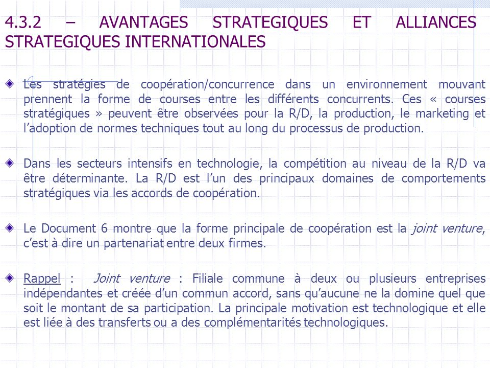4.3.2 – AVANTAGES STRATEGIQUES ET ALLIANCES STRATEGIQUES INTERNATIONALES