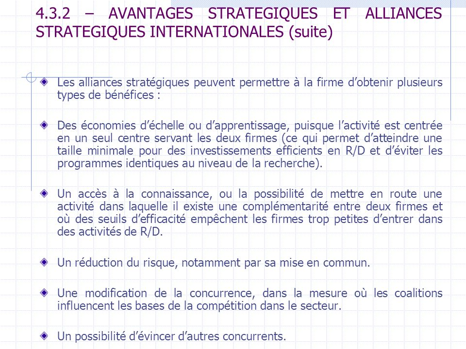4.3.2 – AVANTAGES STRATEGIQUES ET ALLIANCES STRATEGIQUES INTERNATIONALES (suite)