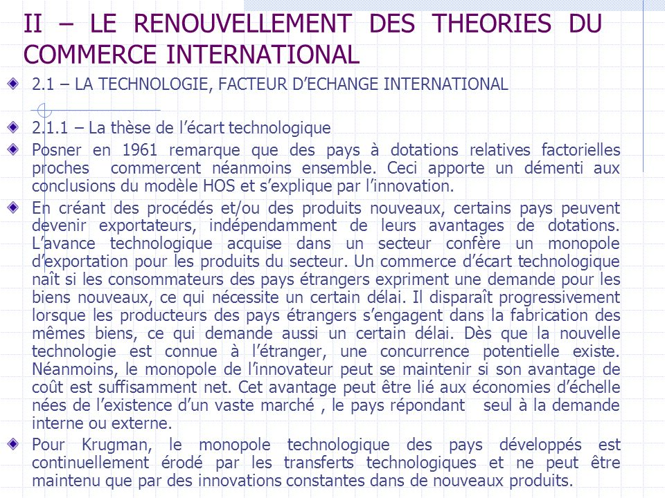 II – LE RENOUVELLEMENT DES THEORIES DU COMMERCE INTERNATIONAL