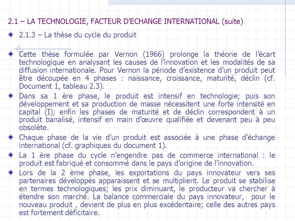 2.1 – LA TECHNOLOGIE, FACTEUR D'ECHANGE INTERNATIONAL (suite)