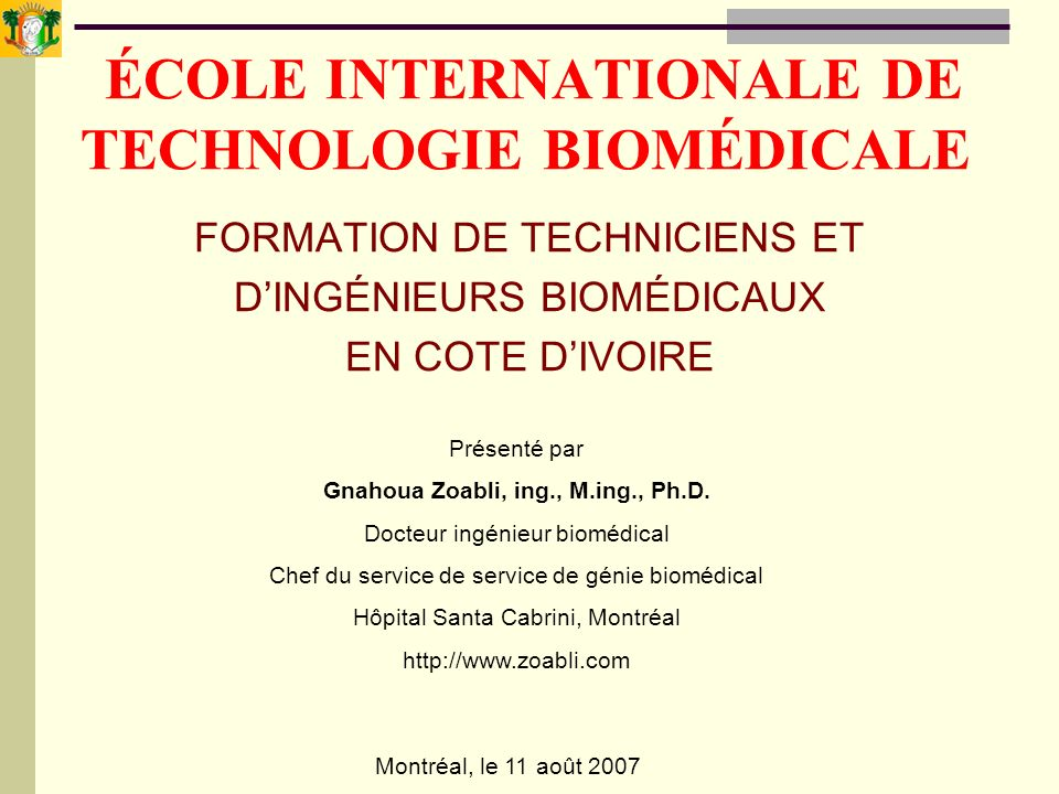 ÉCOLE INTERNATIONALE DE TECHNOLOGIE BIOMÉDICALE