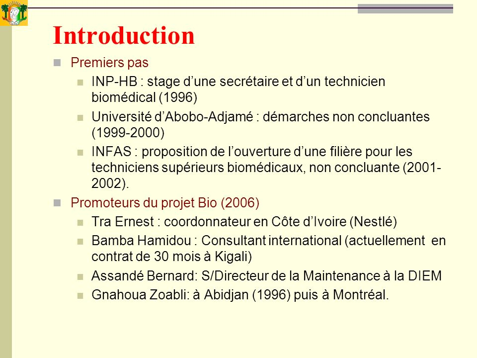 Introduction Premiers pas