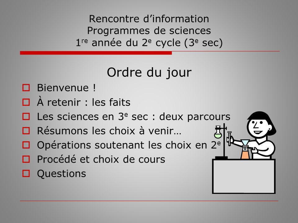 Rencontre d'information Programmes de sciences 1re année du 2e cycle (3e sec)
