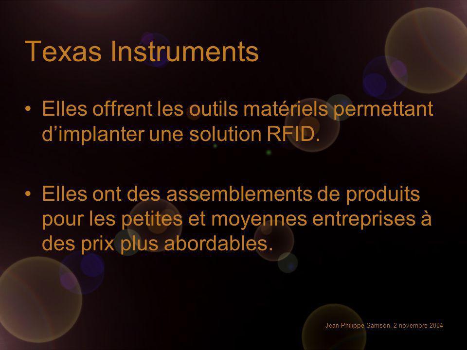 Texas Instruments Elles offrent les outils matériels permettant d'implanter une solution RFID.