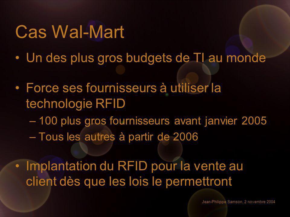 Cas Wal-Mart Un des plus gros budgets de TI au monde