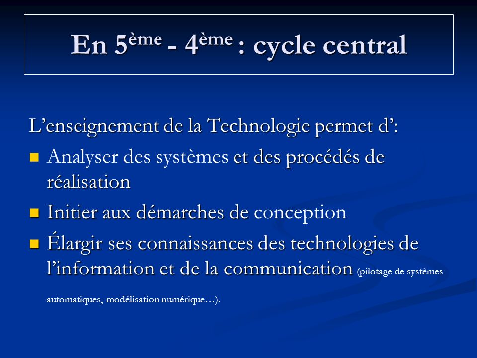 En 5ème - 4ème : cycle central
