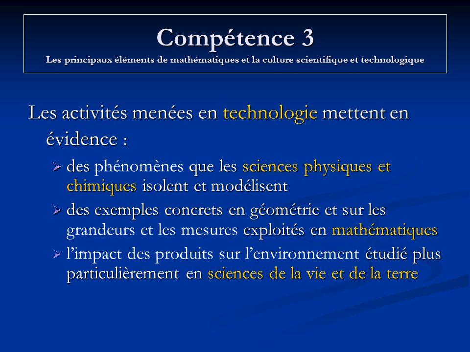 Compétence 3 Les principaux éléments de mathématiques et la culture scientifique et technologique