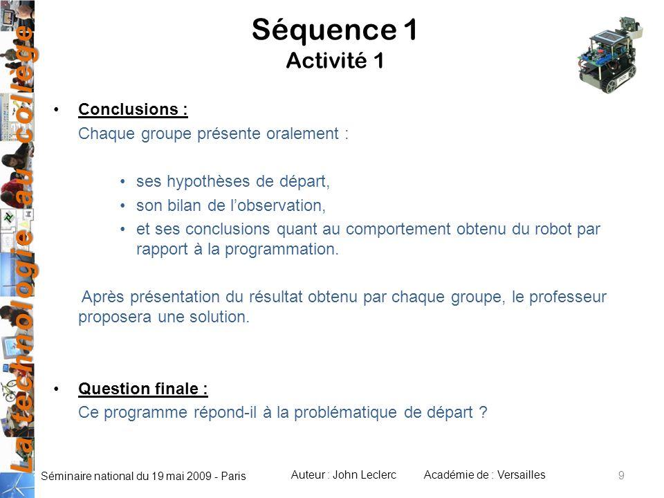 Séquence 1 Activité 1 Conclusions : Chaque groupe présente oralement :