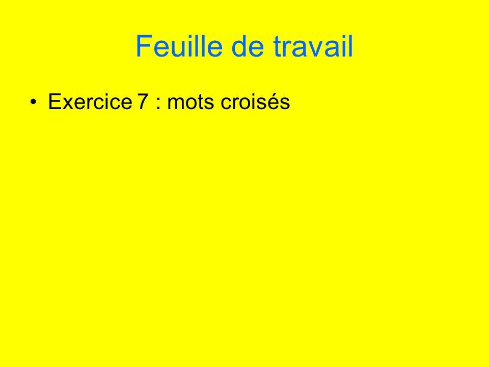 Feuille de travail Exercice 7 : mots croisés