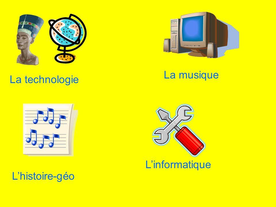 La musique La technologie L'informatique L'histoire-géo