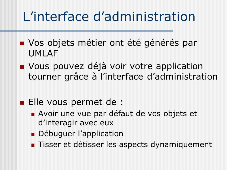 L'interface d'administration