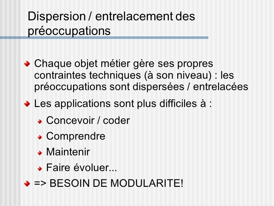 Dispersion / entrelacement des préoccupations