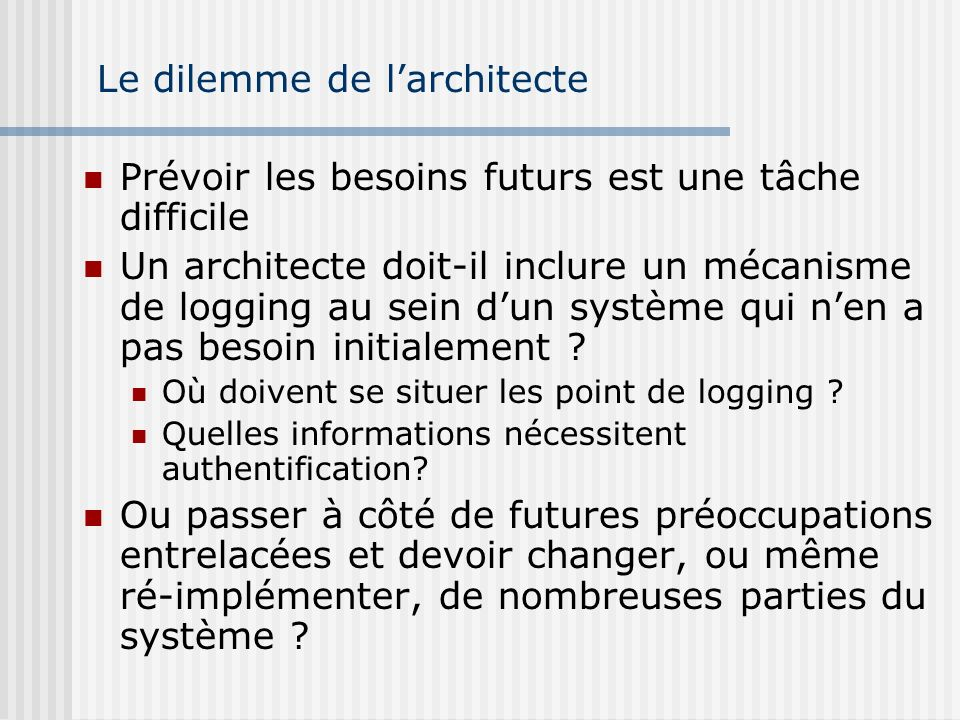 Le dilemme de l'architecte