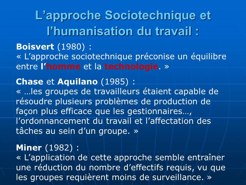 L'approche Sociotechnique et l'humanisation du travail :