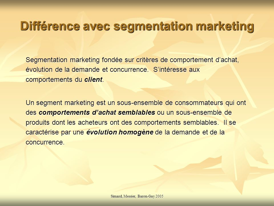 Différence avec segmentation marketing