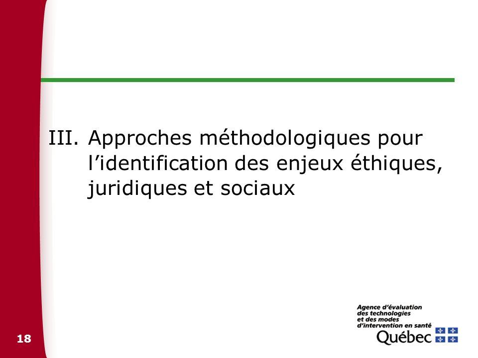 Approches méthodologiques pour l'identification des enjeux éthiques, juridiques et sociaux