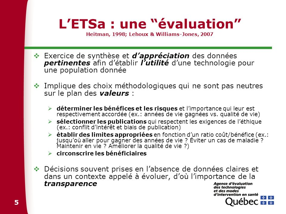 L'ETSa : une évaluation Heitman, 1998; Lehoux & Williams-Jones, 2007