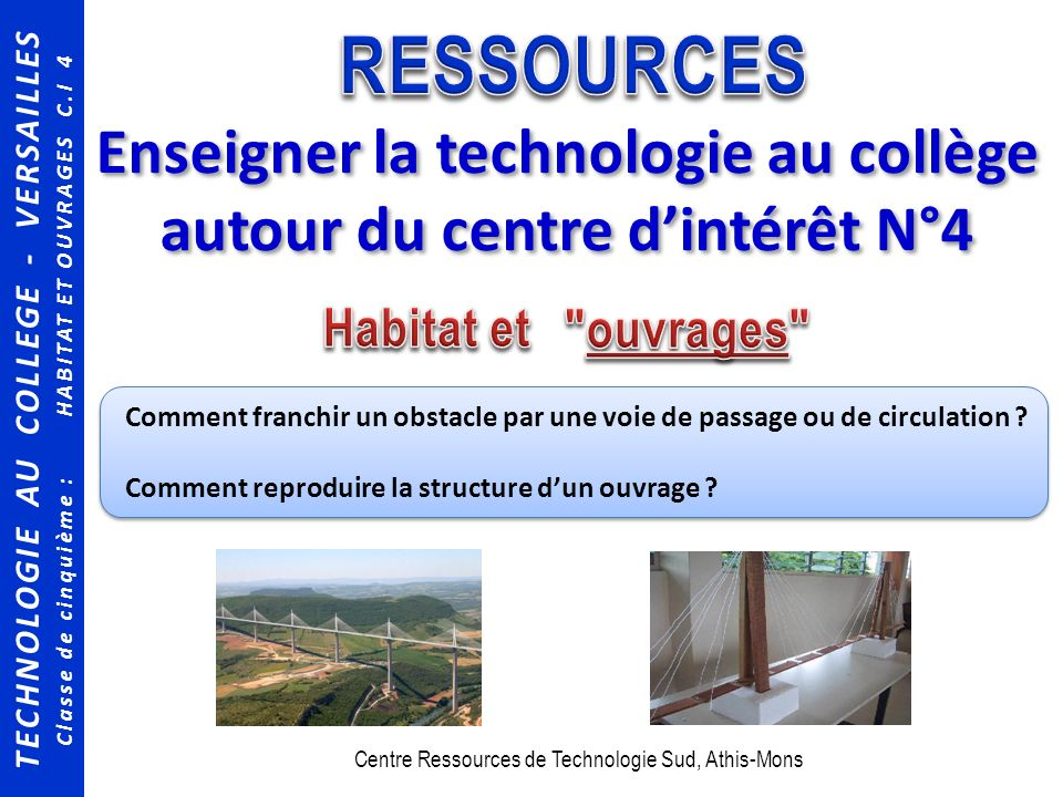 Enseigner la technologie au collège autour du centre d'intérêt N°4