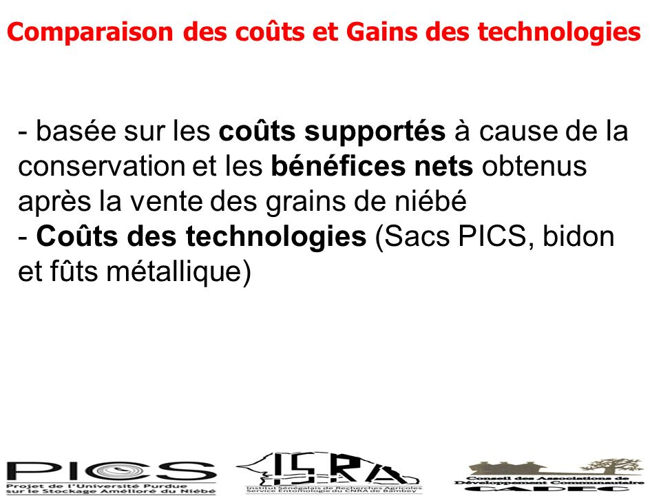 - Coûts des technologies (Sacs PICS, bidon et fûts métallique)