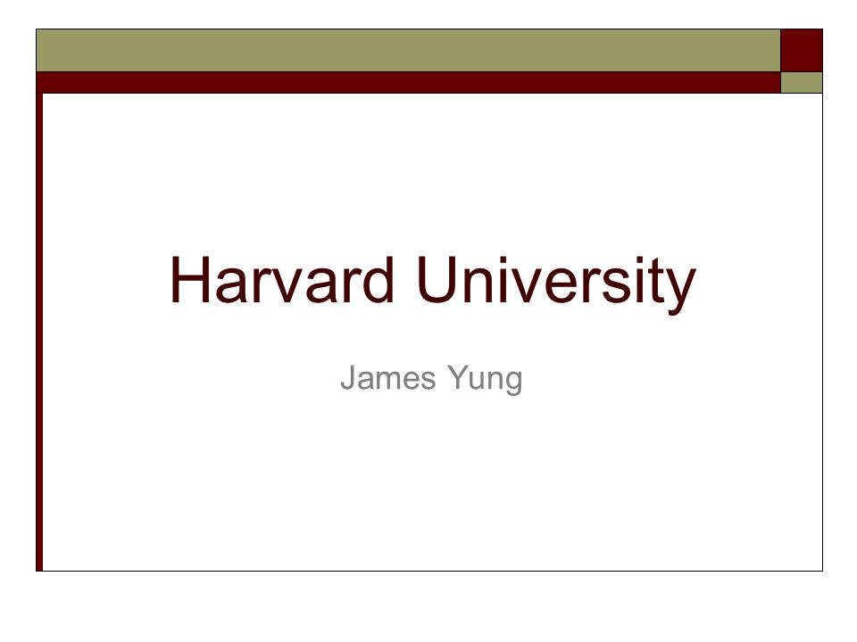 Harvard University James Yung