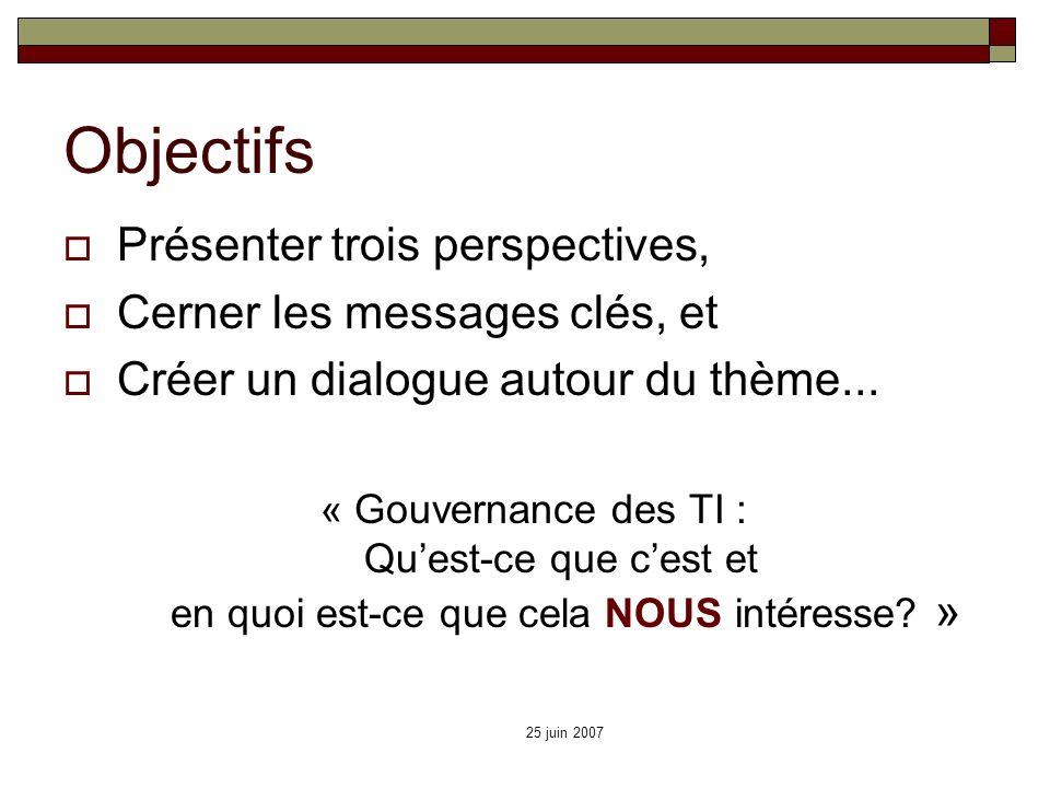 Objectifs Présenter trois perspectives, Cerner les messages clés, et